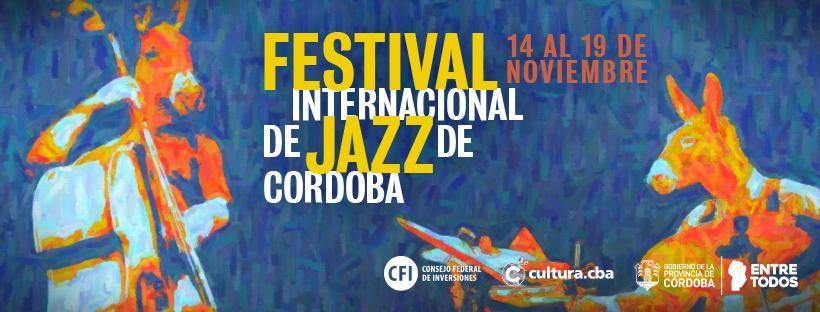 La Docta presenta su 10° Festival Internacional de Jazz.