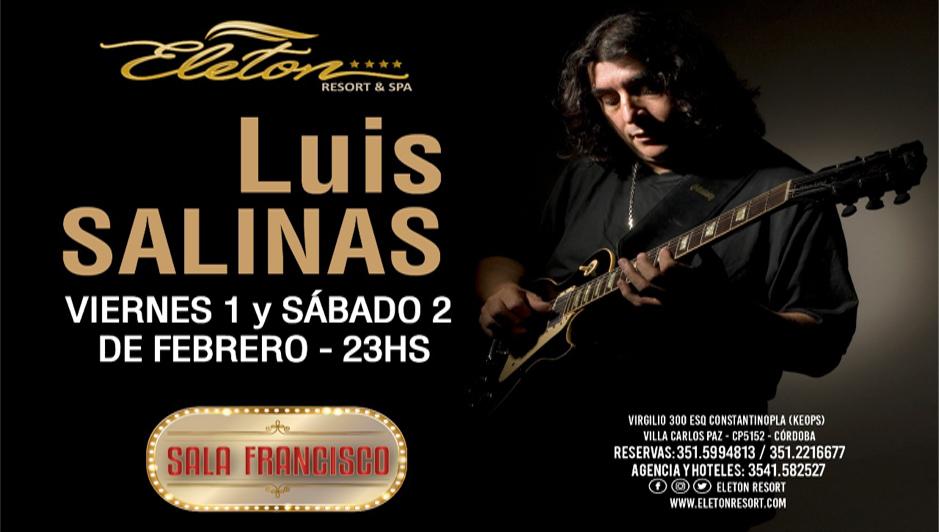 El multifacético guitarrista Luis Salinas, llega por primera vez a Carlos Paz
