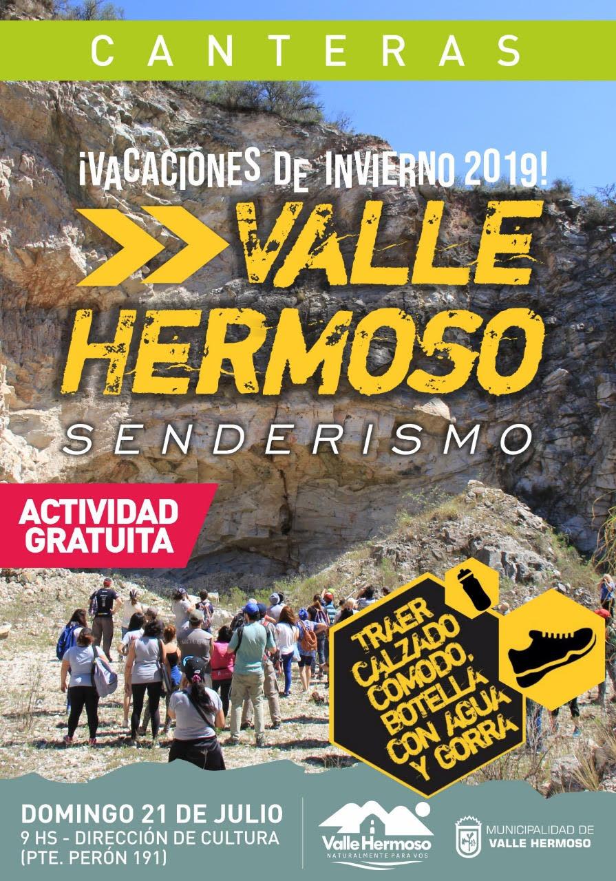 Veni a disfrutar del senderismo en Valle Hermoso