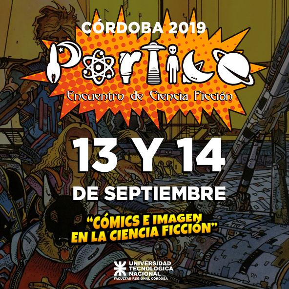 """Llega a Córdoba """"Pórtico"""", el Encuentro de Ciencia Ficción"""