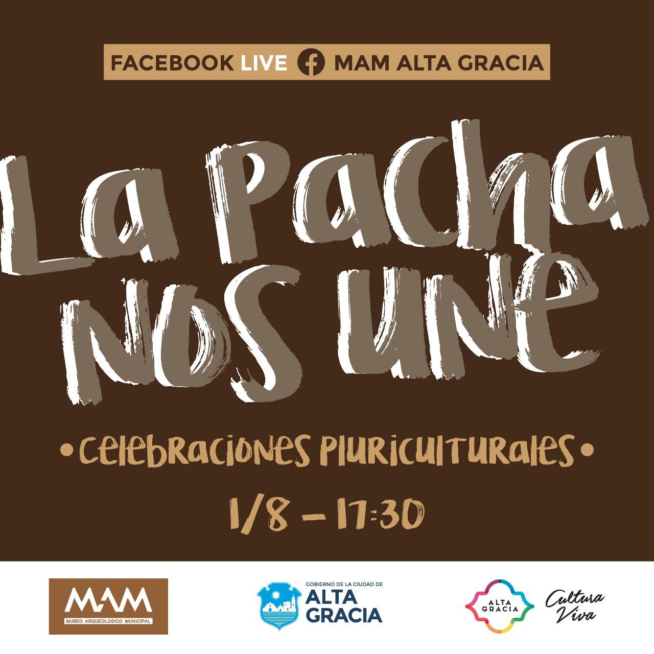 La Pacha Nos Une, Alta Gracia celebra su dia en el MAM